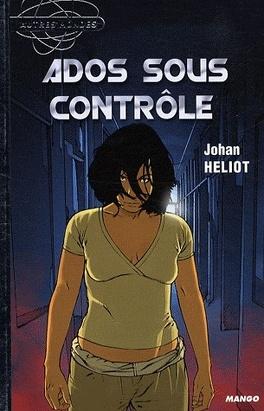 Couverture du livre : Ados sous contrôle