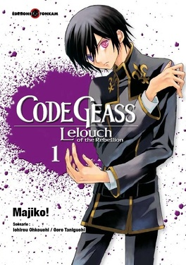 Couverture du livre : Code Geass - Lelouch of the Rebellion - Tome 1