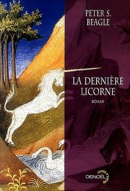 Couverture du livre : La dernière licorne