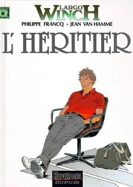 Couverture du livre : Largo Winch, Tome 1 : L'Héritier