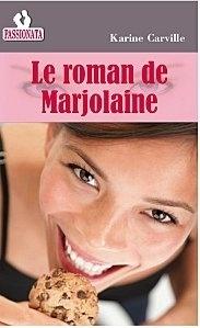 Couverture du livre : Le roman de Marjolaine