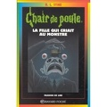 Chair de poule, Tome 26 : La fille qui criait au monstre