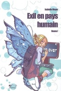 Ileana, tome 1  : Exil en pays humain