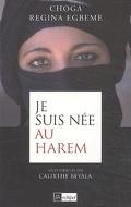 Je suis née au harem