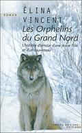 Les orphelins du grand nord