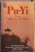Pu-Yi J'etais empereur de Chine