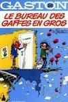 couverture Gaston, Tome R2 : Le bureau des gaffes en gros