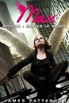 couverture Max, Tome 3 : Mission : Sauver le monde
