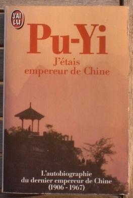 Couverture du livre : Pu-Yi J'etais empereur de Chine