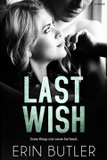 Remembering Kyle, Tome 2 : Last Wish