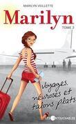 Marilyn, Tome 2: Voyages, névroses et talons plats