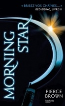 Red Rising, Tome 3: Morning Star