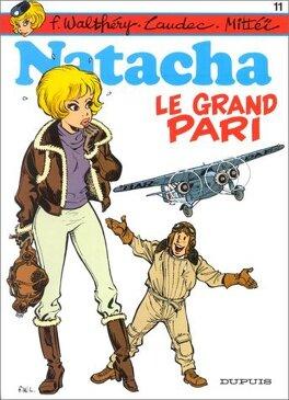 Couverture du livre : Natacha, Tome 11 : Le Grand Pari