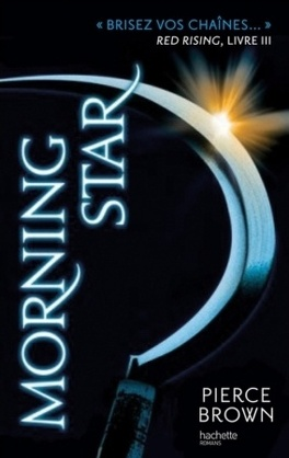 Couverture du livre : Red Rising, Tome 3: Morning Star