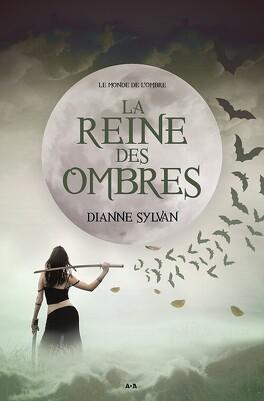 Couverture du livre : Le Monde de l'Ombre, Tome 1 : La Reine des Ombres