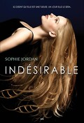 Indésirable, Tome 1