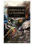 L'Hérésie d'Horus, tome 31 : L'Héritage de la Trahison