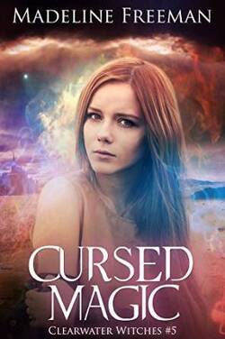 Couverture de Cursed Magic (Clearwater Witches Book 5) (English Edition)