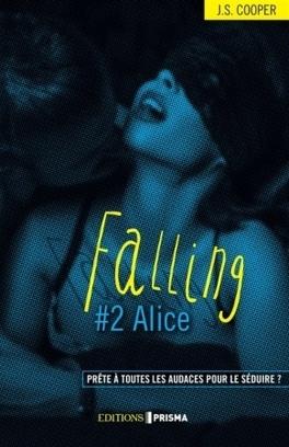 Couverture du livre : Falling, Tome 2 : Alice