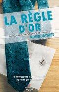 The Boyfriend chronicles, Tome 2 : La règle d'or
