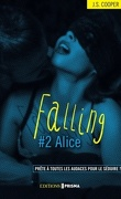 Falling, Tome 2 : Alice