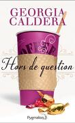 Hors de... , Tome 2 : Hors de question