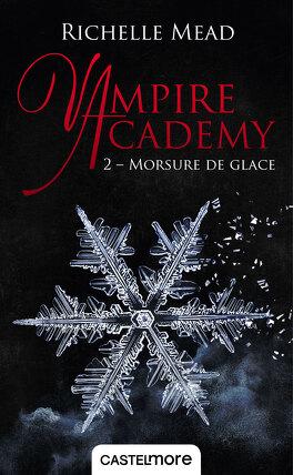 Couverture du livre : Vampire Academy, Tome 2 : Morsure de glace