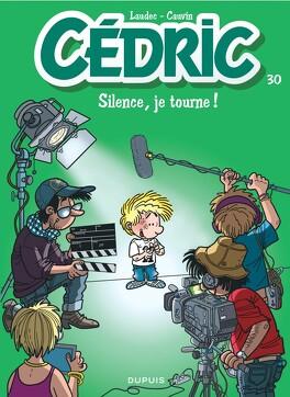 Couverture du livre : Cédric, Tome 30 : Silence, je tourne !
