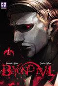 Beyond Evil, Tome 1