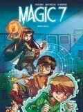 Magic 7, tome 1 : Jamais seuls