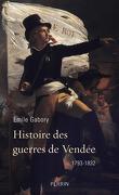 Histoire des guerres de Vendée