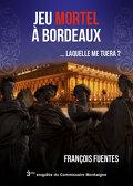 Jeu mortel à Bordeaux