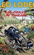 Léo Loden, tome 24 : Les cigales du pharaon
