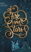 Of Fire and Stars, Tome 1