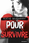 couverture Pushing the Limits, Tome 4 : Pour survivre