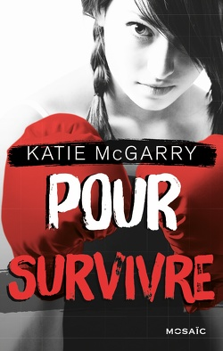 Couverture de Pushing the Limits, Tome 4 : Pour survivre