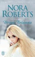 Les Trois sœurs, Tome 2 : Douce Brianna