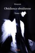 Obédience obsidienne, Tome 1