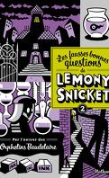Les fausses bonnes questions de Lemony Snicket, Tome 2 : Quand l'avez-vous vu pour la dernière fois ?