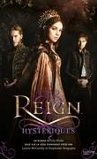 Reign, Tome 2 : Hystériques