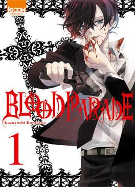 Couverture du livre : Blood Parade, tome 1
