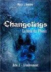Changelins : La furie du Phénix - Acte 2 : L'enlèvement