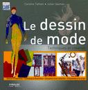 Couverture du livre : Le dessin de mode, techniques et création