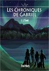Les Chroniques de Gabriel, tome 1 : L'éveil