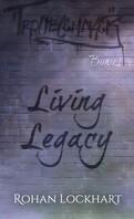 Troublemaker, Bonus : Living Legacy