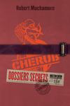 couverture Cherub : Dossiers secrets