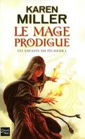 Les Enfants du Pêcheur, Tome 1 : Le mage prodigue