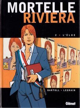 Couverture du livre : Mortelle Riviera, Tome 2 : L'élue