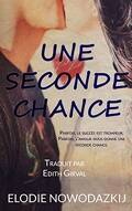 Broken Dreams: Em & Nick, Tome 2 : Une Seconde Chance