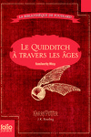 couverture Le Quidditch à travers les âges